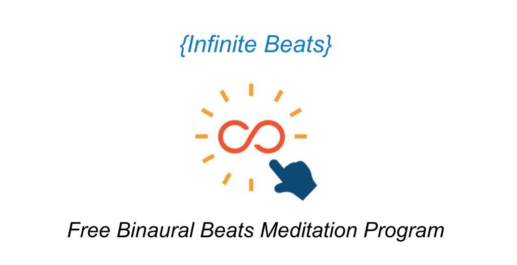 infinite beats free binaural beats meditation program