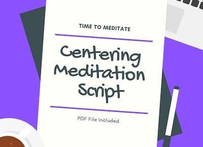 guided centering meditation script
