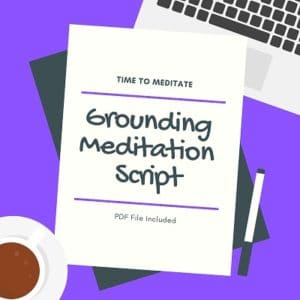 guided grounding meditation script