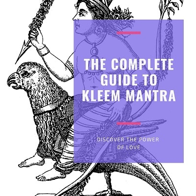 The A-Z Guide to Kleem Mantra [+Free Printable Puja Guide]
