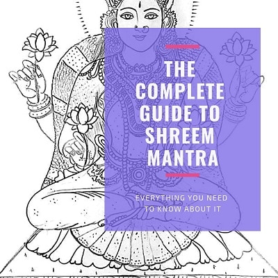 The A-Z Guide to Shreem Mantra [+Free Printable Puja Guide]