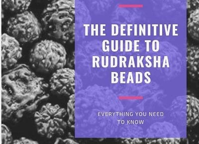 The Definitive Guide To Rudraksha Beads