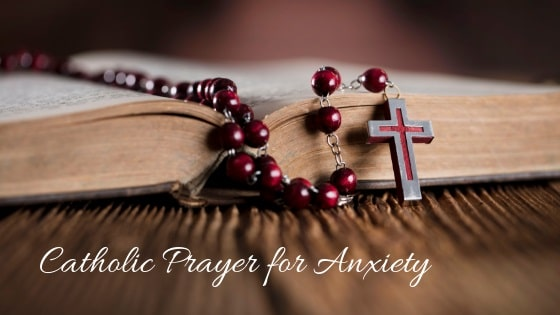 Catholic Prayer for Anxiety