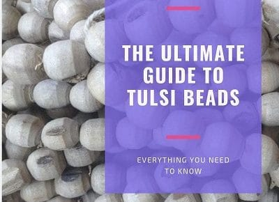 Guide to Tulsi Beads