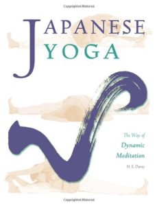 Japanese Yoga The Way of Dynamic Meditation