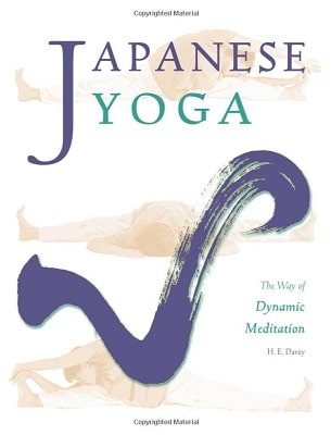 Japanese Yoga The Way of Dynamic Meditation