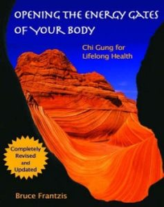 Opening the Energy Gates of Your Body Qigong for Lifelong Health