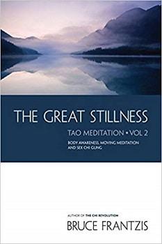 The Great Stillness, A Water Method of Taoist Meditation Series Volume 2