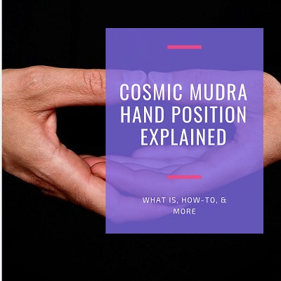 high quality the best attitude best quality Cosmic Mudra Hand Position Explained [What Is, How-To, & More]
