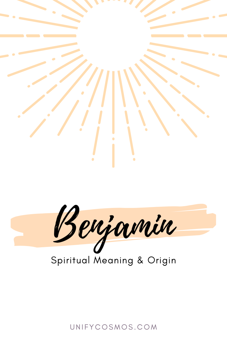 Spiritual Meaning of Benjamin Explained by Unify Cosmos
