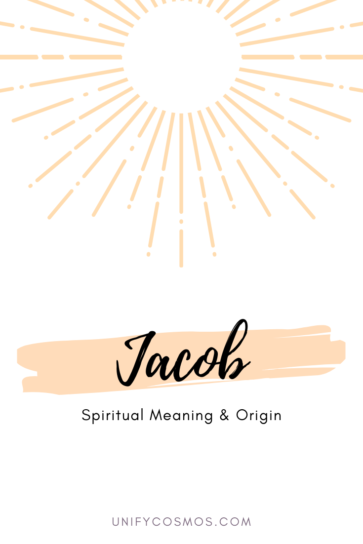 Spiritual Meaning of Jacob by Unify Cosmos