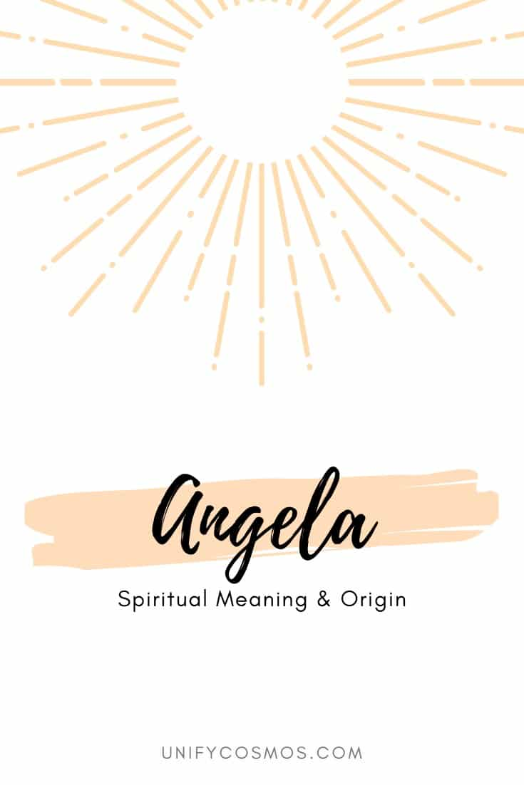 Spiritual Meaning of the Name Angela by Unify Cosmos