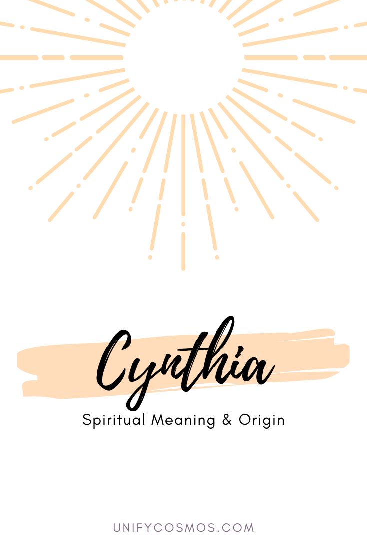 Spiritual Meaning of the Name Cynthia by Unify Cosmos
