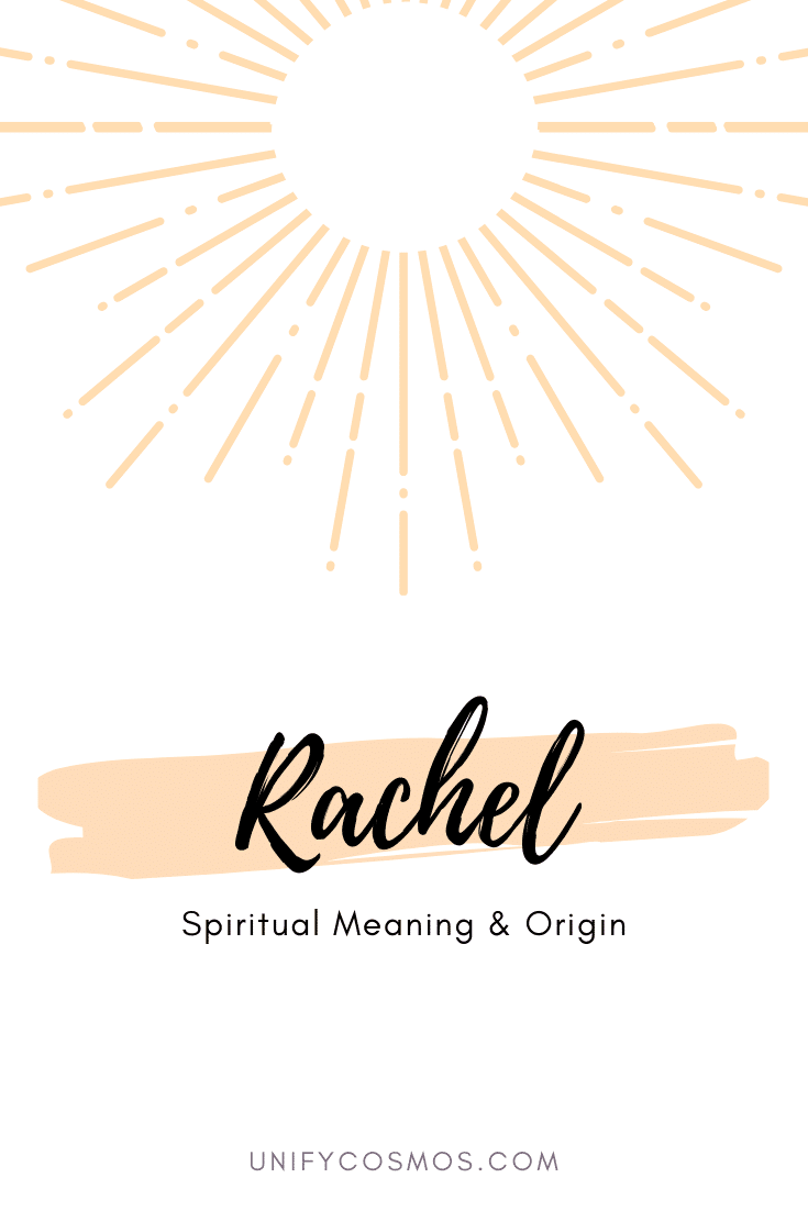 Spiritual Meaning of the Name Rachel by Unify Cosmos