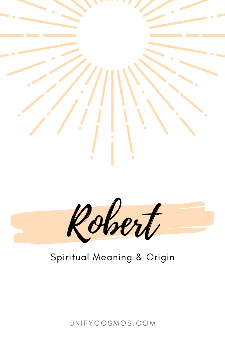 Spiritual Meaning of the Name Robert by Unify Cosmos
