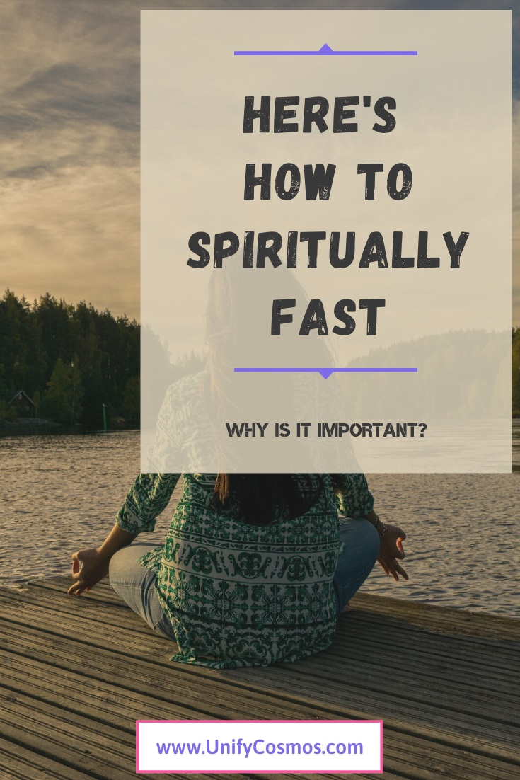 How To Spiritually Fast by Unify Cosmos