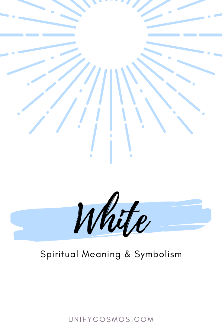 Spiritual Meaning of Color White by Unify Cosmos