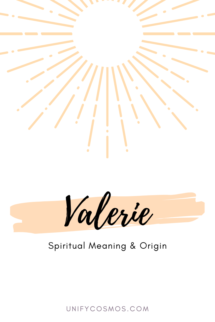 Spiritual Meaning of the Name Valerie by Unify Cosmos