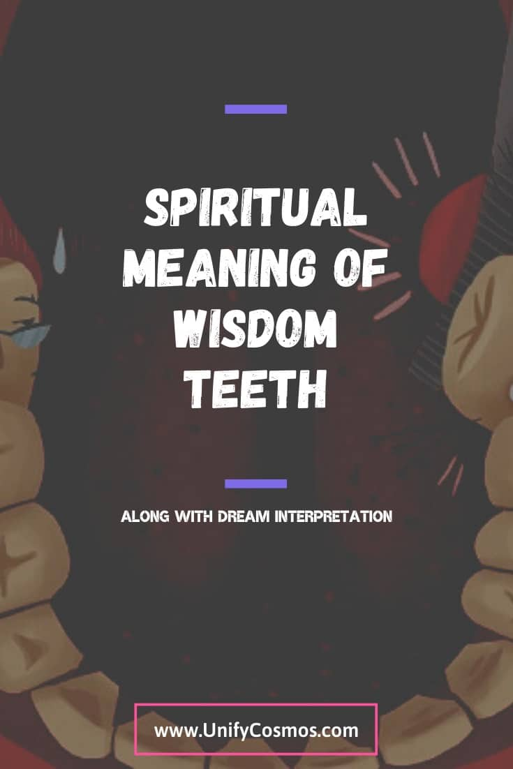 Spiritual Meaning Of Wisdom Teeth by Unify Cosmos