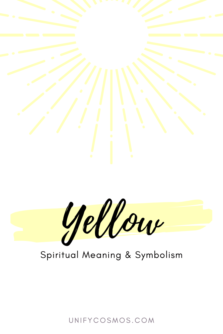 Spiritual Meaning of Color Yellow by Unify Cosmos