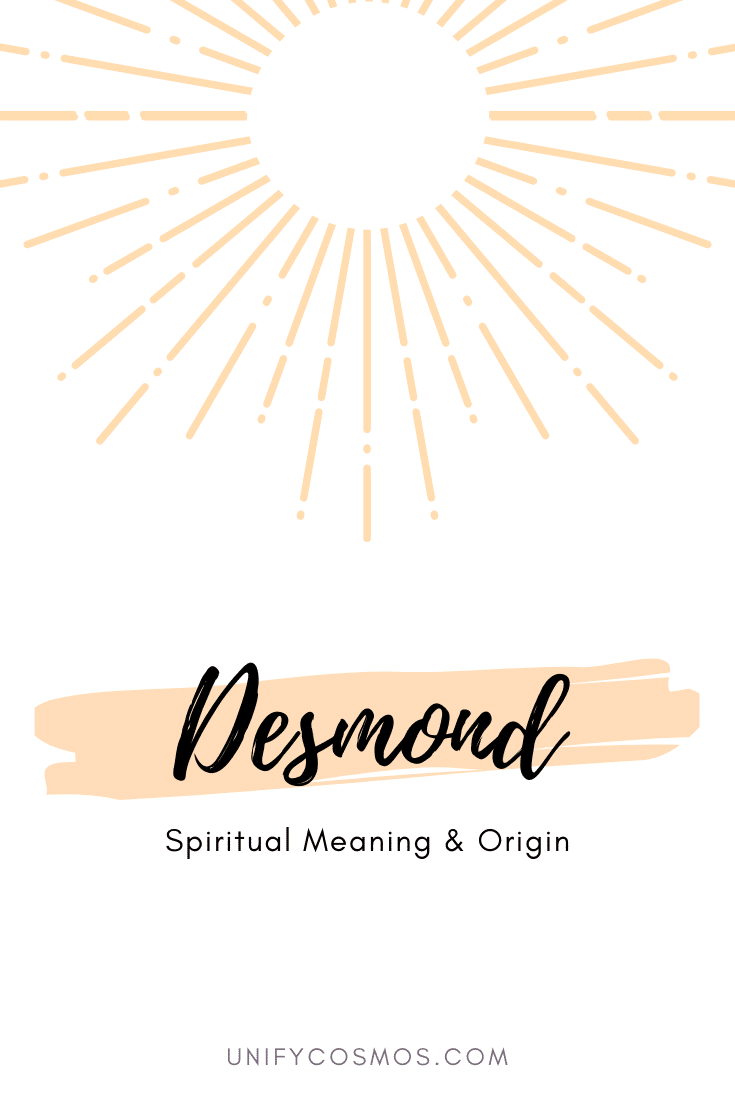 Spiritual Meaning of the Name Desmond by Unify Cosmos